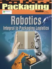 ROBOTICS -  INTEGRAL TO PACKAGING LOGISTICS - (AUGUST - SEPTEMBER, 2016) - PACKAGING INDIA BI-MONTHLY IIP JOURNAL VOL. 49, NO.3